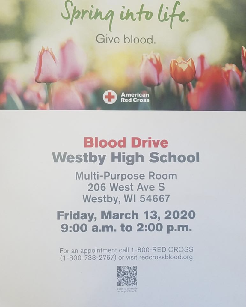 "A poster with the words, ""Blood Drive at Westby High School."" The date is Friday, March 13, and the address is the multi-purpose room at 206 West Ave S in Westby, WI 54667. The hours are from 9am-2pm."